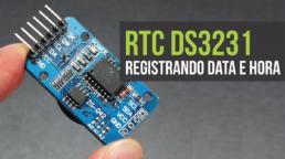 RTC3231 Registrando data e hora
