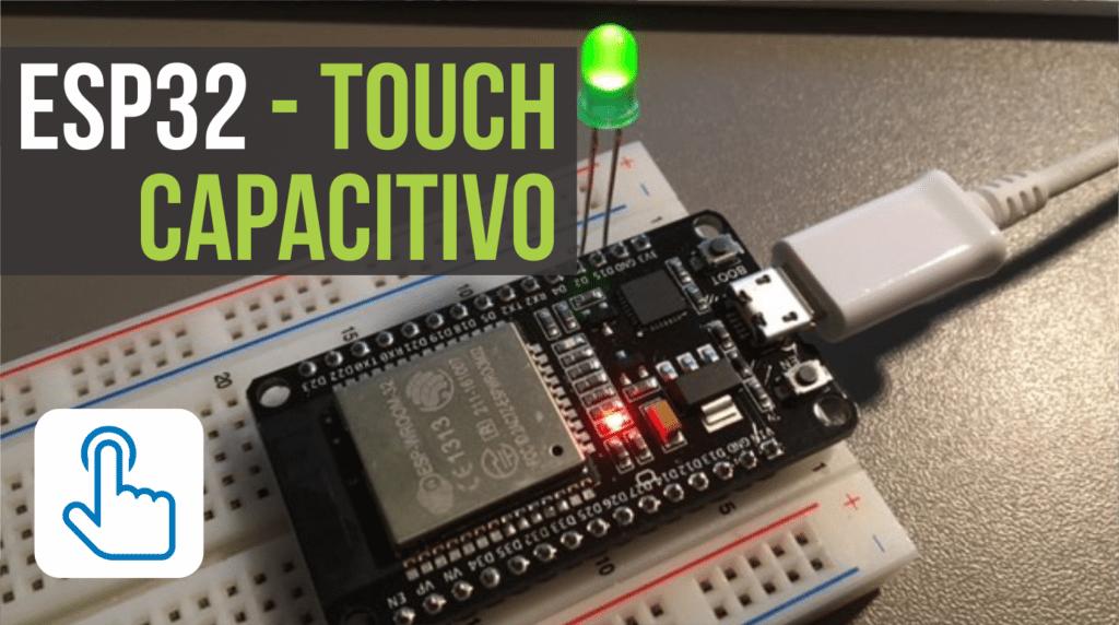 Touch Capacitivo No Esp32 Portal Vida De Sil 237 Cio