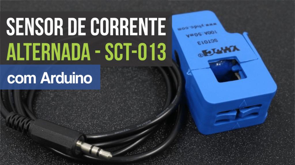 a7699d4be8 SCT-013 - Sensor de Corrente Alternada